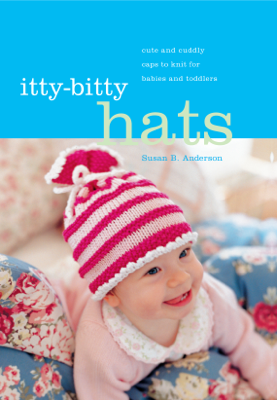 Itty-Bitty Hats - Susan B. Anderson book