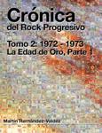 Crónica del Rock Progresivo. Tomo 2