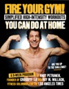 Fire Your Gym Simplified High-Intensity Workouts You Can Do At Home