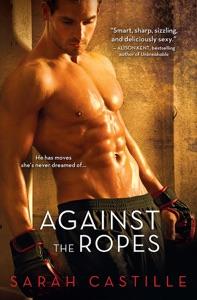 Against the Ropes da Sarah Castille