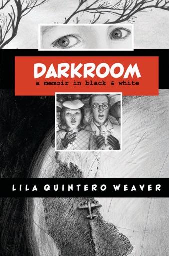 Darkroom - Lila Quintero Weaver