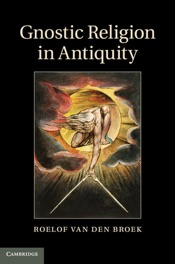 Download and Read Online Gnostic Religion in Antiquity