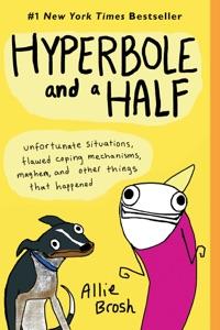 Hyperbole and a Half Book Cover