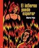 El infierno puede esperar (Trilogía Malasuerte 2)
