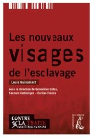 LES NOUVEAUX VISAGES DE LESCLAVAGE