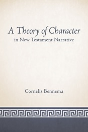 Download A Theory of Character in New Testament Narrative