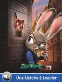 Zootopie, une histoire à écouter