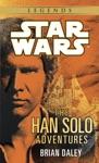 The Han Solo Adventures Star Wars