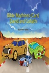 Bible Machine Car Series David And Goliath