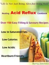 Healing Acid Reflux Cookbook
