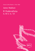 Download and Read Online Il Federalista n. 10 e n. 51