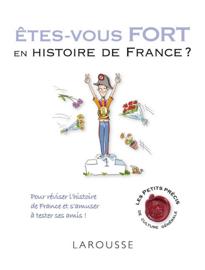 Etes-vous fort en histoire de France ?