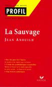 Profil - Jean Anouilh : La sauvage