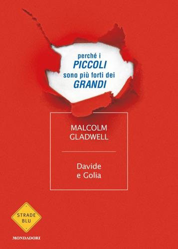 Malcolm Gladwell - Davide e Golia
