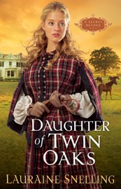 Daughter of Twin Oaks (A Secret Refuge Book #1) PDF Download