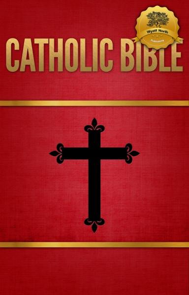 The Catholic Bible