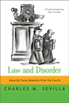 Law And Disorder Absurdly Funny Moments From The Courts