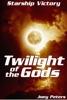 Starship Victory: Twilight of the Gods