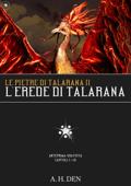 Le Pietre di Talarana II: L'Erede di Talarana Parte I
