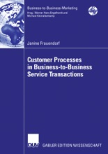 Customer Processes In Business-to-Business Service Transactions