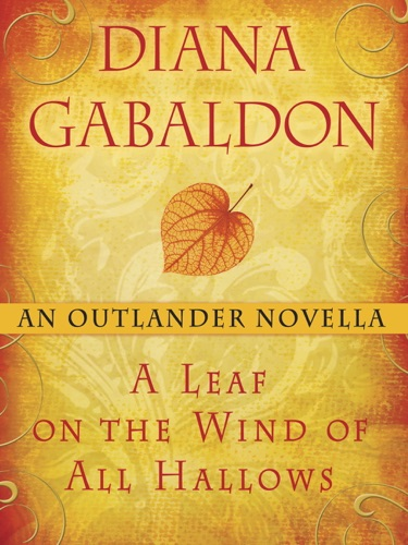A Leaf on the Wind of All Hallows: An Outlander Novella E-Book Download