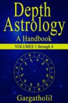 Depth Astrology An Astrological Handbook - Volumes 1-4 Introduction Planets In Signs Planets In Houses Planets In Aspect
