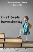 First Grade Homeschooling