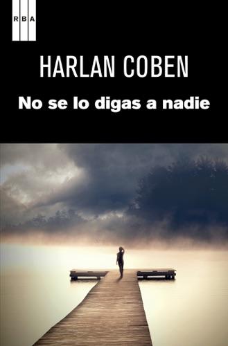 Harlan Coben - No se lo digas a nadie