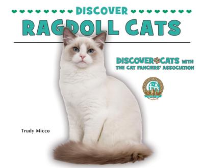 Discover Ragdoll Cats - Trudy Micco book