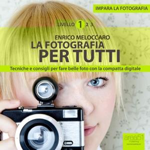 La fotografia per tutti Book Cover