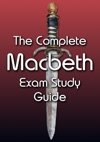 Macbeth - The Complete Exam Study Guide
