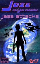 Jazz: Monster Collector In: Jazz Attacks (Season 1, Episode 12)