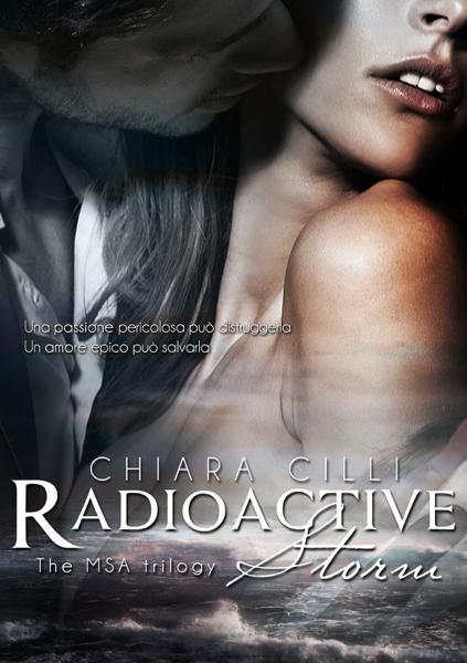 Radioactive Storm by Chiara Cilli