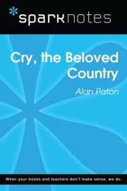 Cry, the Beloved Country (SparkNotes Literature Guide) book