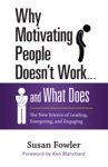 Why Motivating People Doesnt Work    And What Does