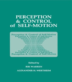 Perception And Control Of Self Motion