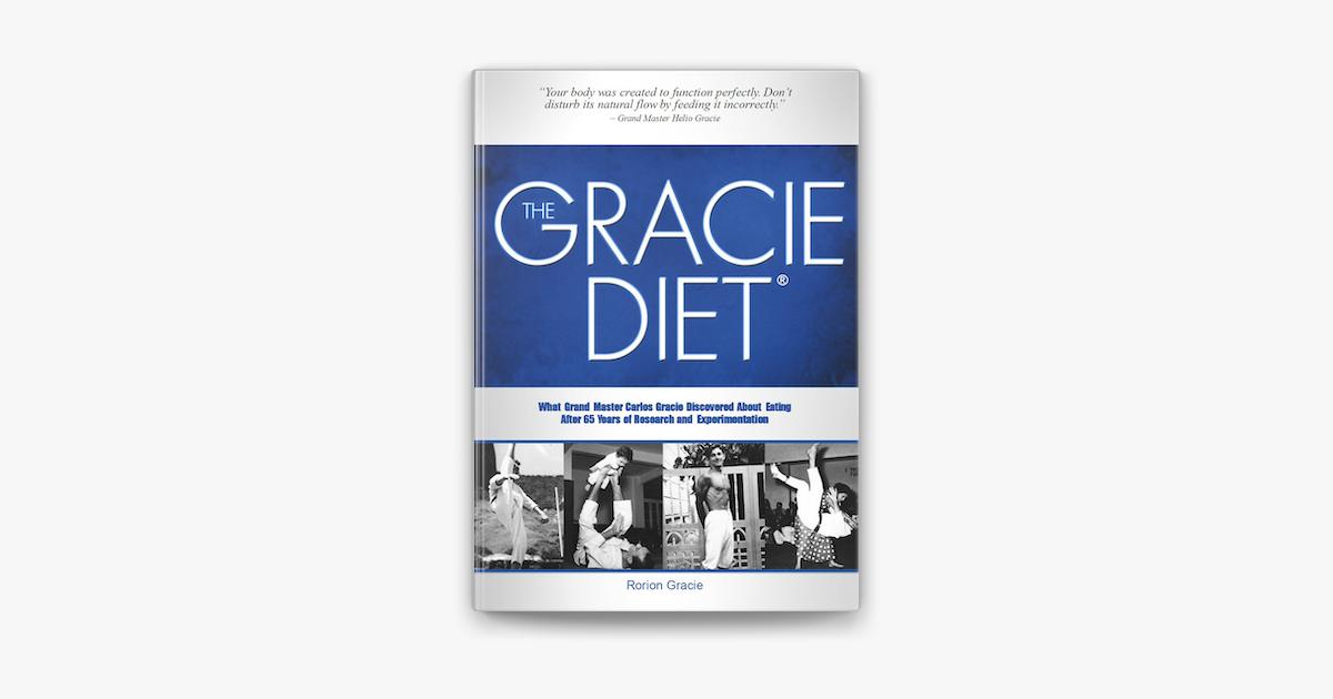 The Gracie Diet - Rorion Gracie