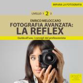Impara la fotografia. Livello 2