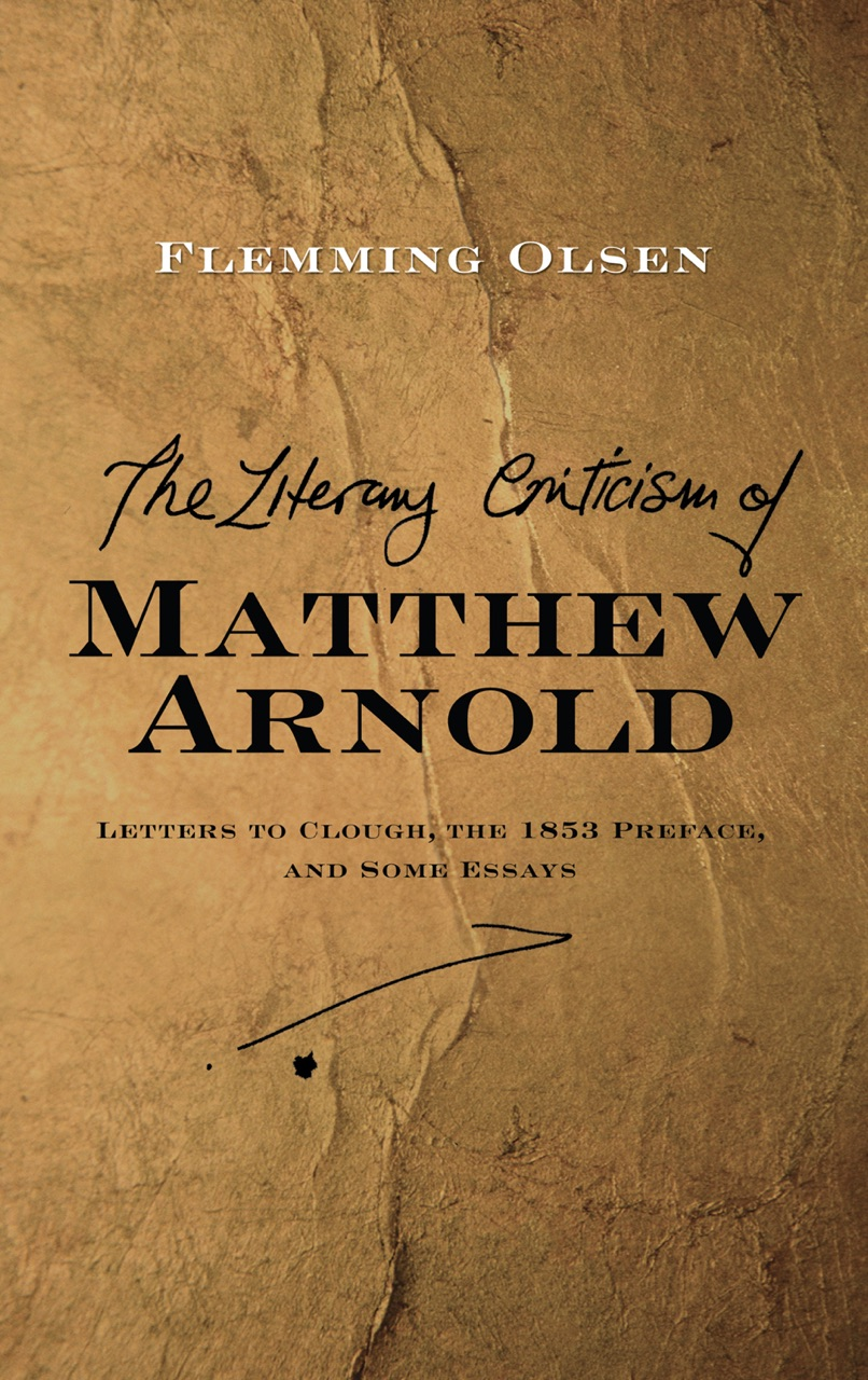 arnold essays in criticism 1865 Read this article to know about the summary of the functions of criticism at the present time by matthew arnold, epoch of concentration definition.