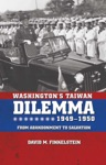 Washingtons Taiwan Dilemma 1949-1950