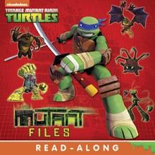 The Mutant Files Read-Along Storybook (Teenage Mutant Ninja Turtles)