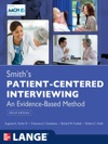 Smiths Patient Centered Interviewing An Evidence-Based Method Third Edition