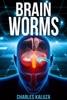 Brain Worms