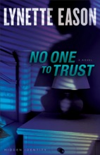 No One To Trust (Hidden Identity Book #1)