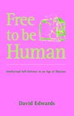 Free to be Human