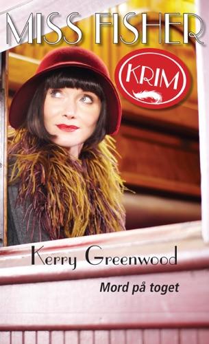 Kerry Greenwood - Miss Fisher 03 - Mord på toget