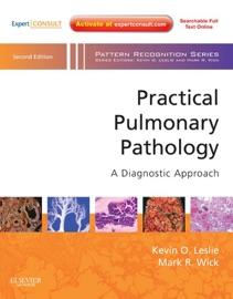 Practical Pulmonary Pathology E Book