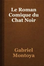 Le Roman Comique Du Chat Noir