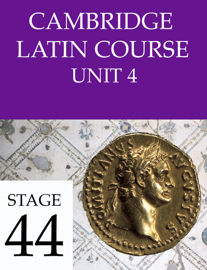 Cambridge Latin Course (4th Ed) Unit 4 Stage 44