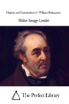 Citation And Examination Of  William Shakspeare